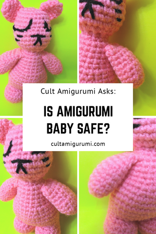 Is Amigurumi Baby Safe?