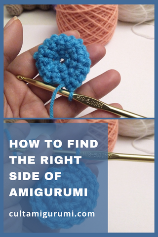 How to Find the Right Side of Amigurumi