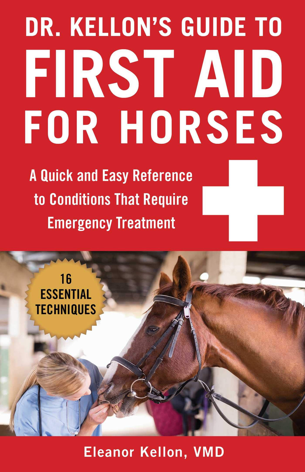 Dr. Kellon's Equine First Aid Book - New Edition