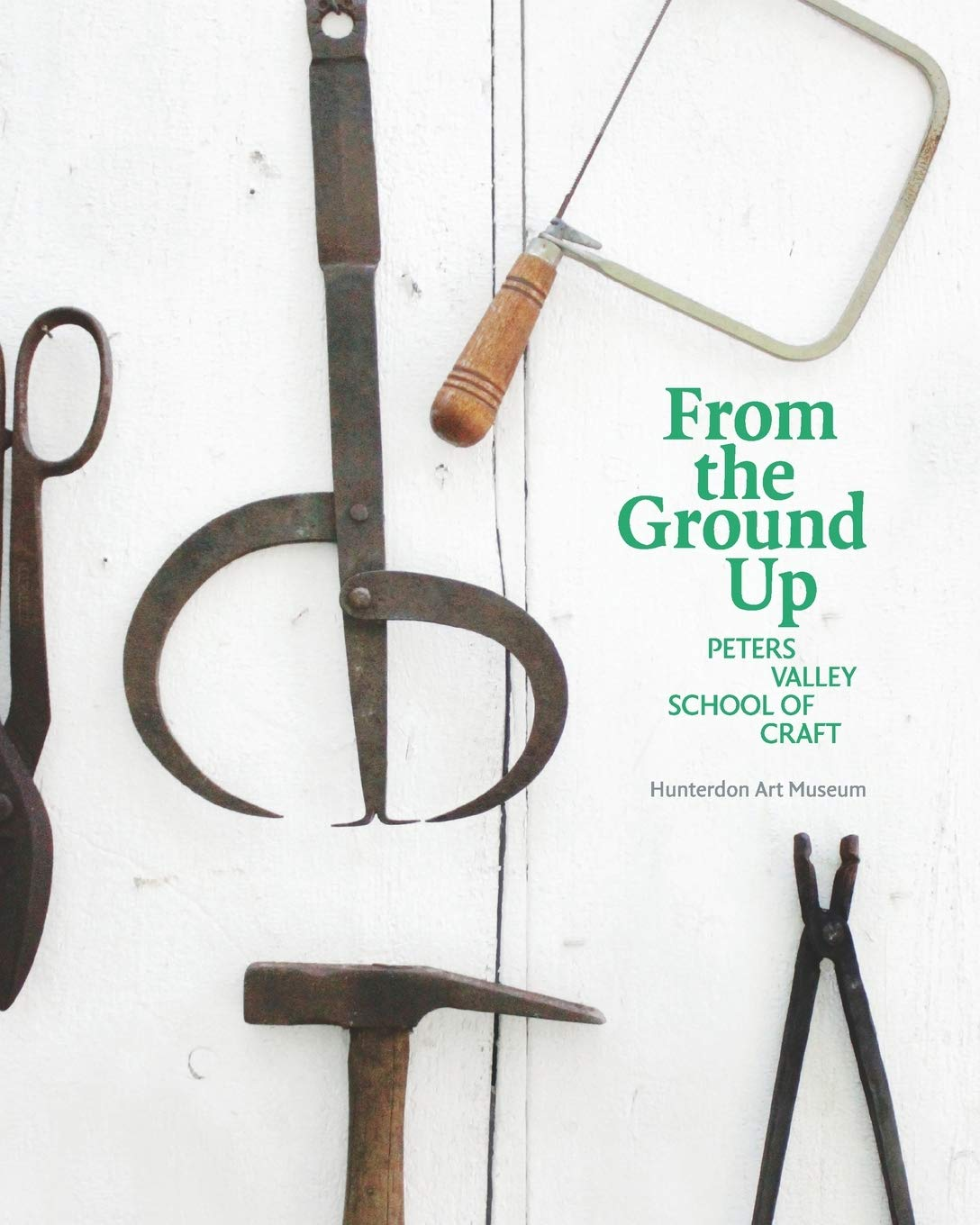 """From the Ground Up: Peters Valley School of Craft"" Exhibition Catalog"