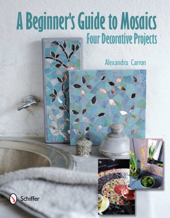 Beginner's Guide to Mosaics