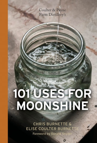 101 Uses for Moonshine