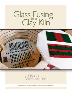 Glass Fusing in a Clay Kiln