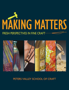 Making Matters Exhibition Catalog 2018
