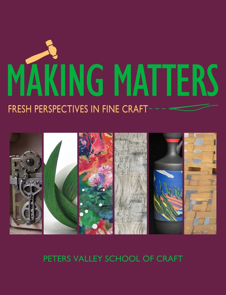Making Matters Exhibition Catalog 2019