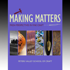 Making Matters Exhibition Catalog 2017