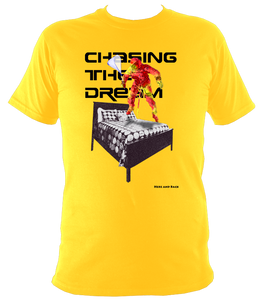 Chasing The Dream - Super Soft Heavy Tee