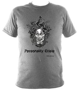 Personality Crisis - Super Soft Heavy Tee