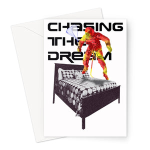 Chasing The Dream Greeting Card