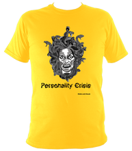 Load image into Gallery viewer, Personality Crisis - Super Soft Heavy Tee