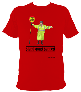 Bland Band Banned