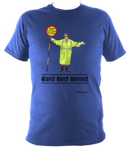 Bland Band Banned - Super Soft Heavy Tee