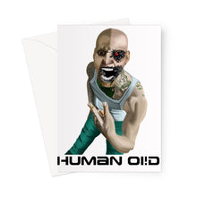 Load image into Gallery viewer, Human Oi!d Greeting Card