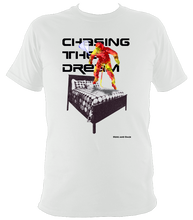 Load image into Gallery viewer, Chasing The Dream - Super Soft Heavy Tee