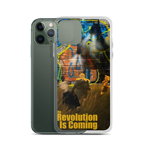 The Revolution Is Coming - iPhone Case