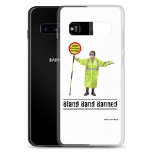 Load image into Gallery viewer, Bland Band Banned - Samsung Case