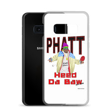 Load image into Gallery viewer, Phatt Slam - Heed Da Baw - Samsung Case