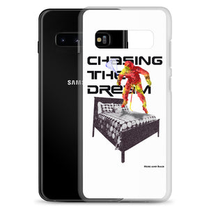 Chasing The Dream - Samsung Case