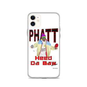 Phatt Slam - Heed Da Baw - iPhone Case