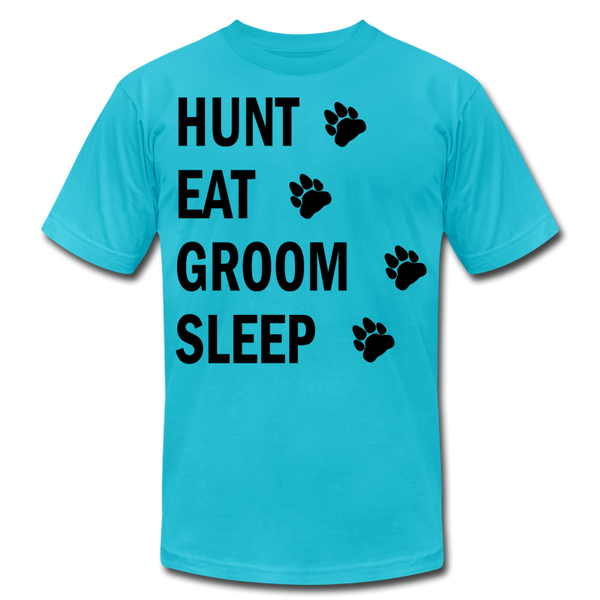 Hunt Eat Groom Sleep Unisex T-Shirt (B) - turquoise