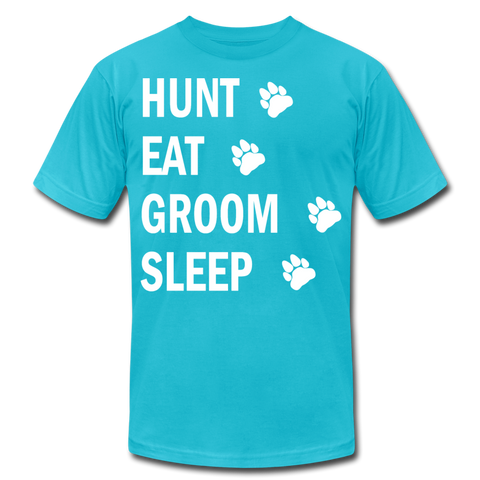 Hunt Eat Groom Sleep Unisex T-Shirt (W) - turquoise