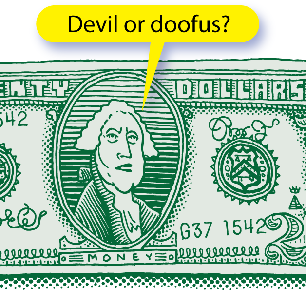 Devil or Doofus?