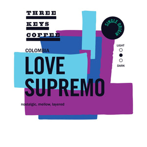 Colombia Love Supremo - Single Origin - Three Keys Coffee