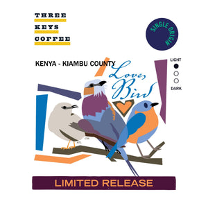 "Kenya - ""Love, Bird"" - Single Origin - Three Keys Coffee"