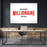 Become a Millionaire, then chill - GENERATION SUCCESS