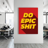 Do epic shit - GENERATION SUCCESS