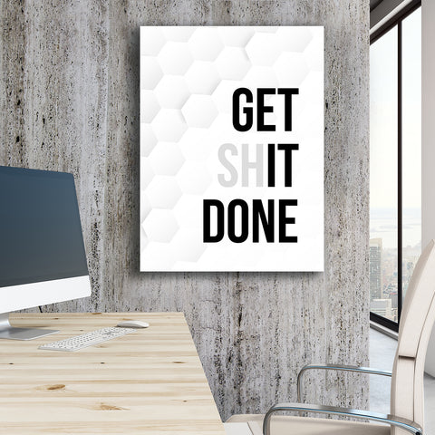 Get Shit Done - GENERATION SUCCESS