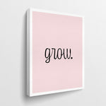 grow. - GENERATION SUCCESS