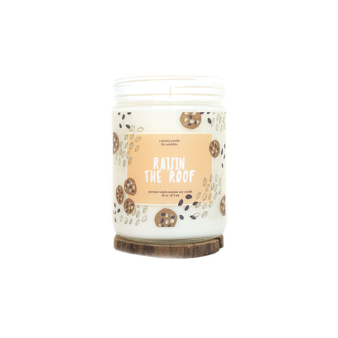 """Raisin The Roof"" 16oz. Soy Wax Candle"