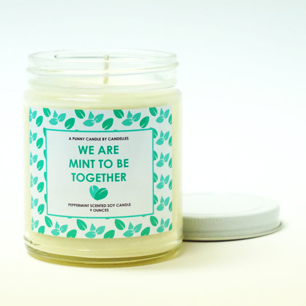 """We Are Mint To Be Together"" 9oz. Soy Wax Candle"