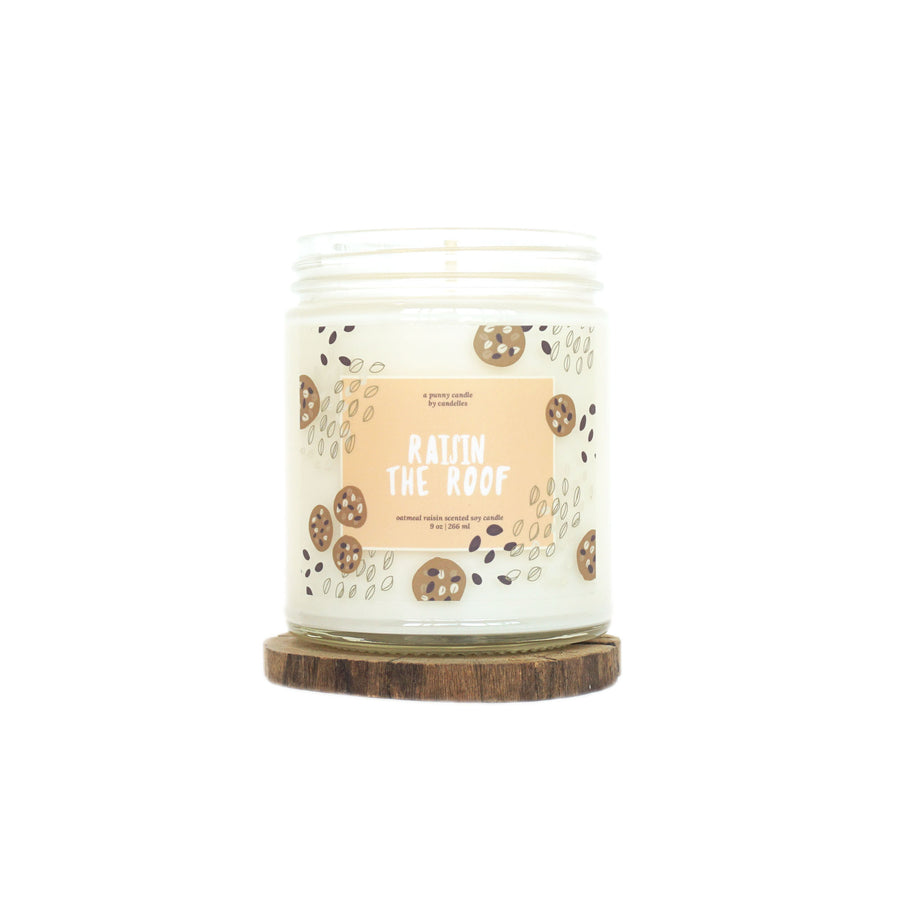 """Raisin The Roof"" Soy Candle - Petite"