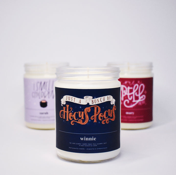 Just A Bunch Of Hocus Pocus - Hocus Pocus Inspired Soy Candle