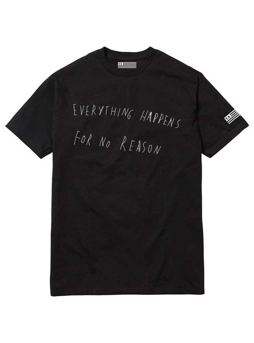 Everything Happens for No Reason | Unisex t-shirt by These Americans