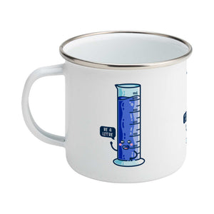 Cute blue graduated cylinder design saying be a litre in a speech bubble on a silver rimmed white enamel mug, showing LHS