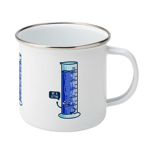 Cute blue graduated cylinder design saying be a litre in a speech bubble on a silver rimmed white enamel mug, showing RHS