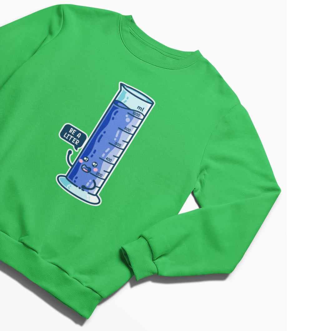 Litre Graduated Cylinder Science Sweatshirt