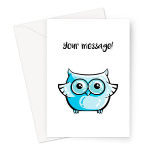 Personalised greeting card of cute blue owl on a white background