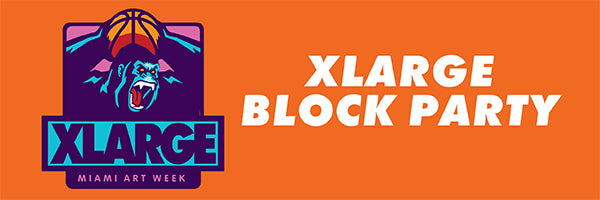 MIAMI ART WEEK XLARGE BLOCK PARTY 2019