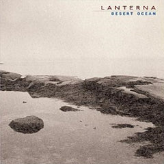 Lanterna - Desert Ocean - CD SOLD OUT!