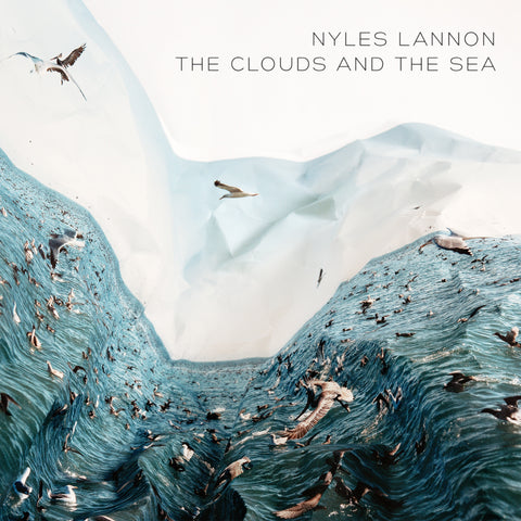 Nyles Lannon - The Clouds and the Sea (digital download)