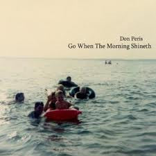 Don Peris - Go When the Morning Shineth