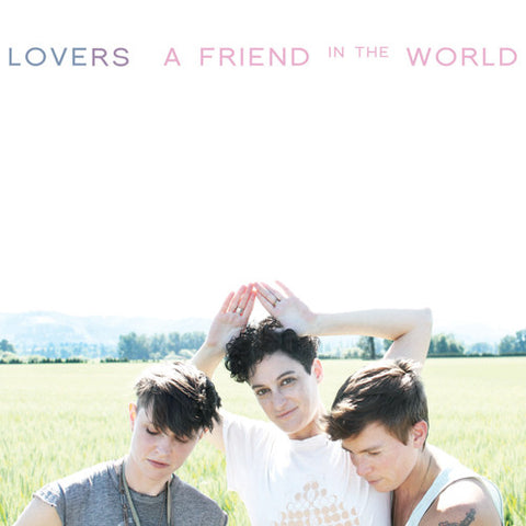 Lovers - A Friend in the World