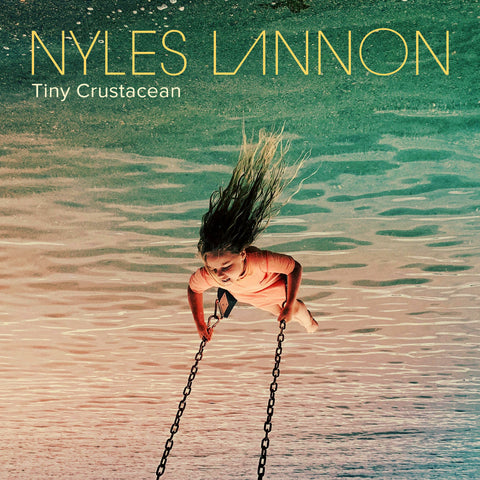 Nyles Lannon - Tiny Crustacean download single