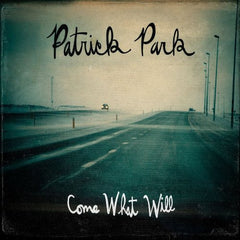 Patrick Park - Come What Will