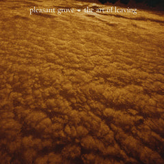 Pleasant Grove - The Art of Leaving - Poster