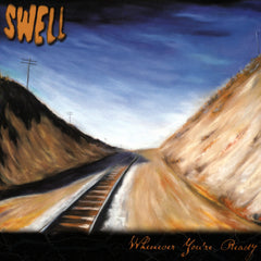 Swell - Whenever You're Ready - Double Vinyl (Free U.S. Shipping!)